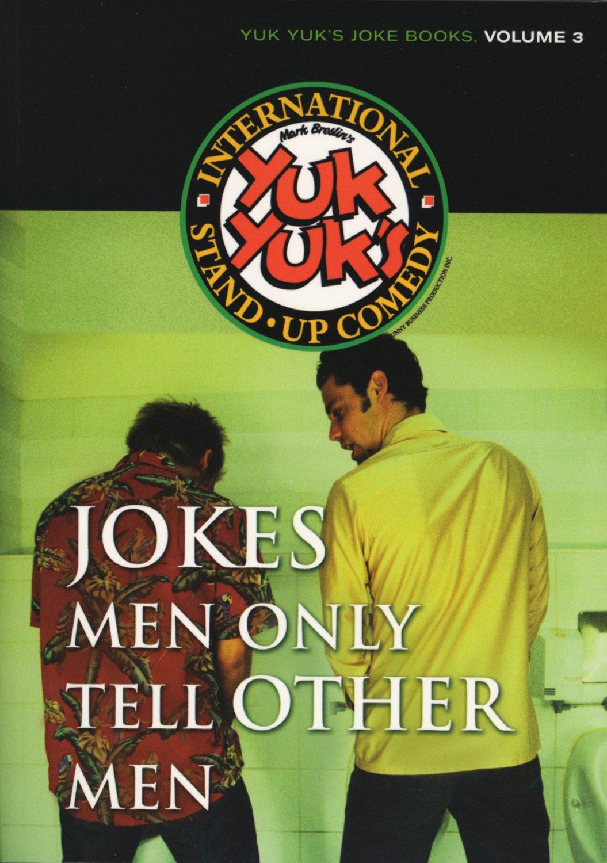 Read Online Jokes Men Only Tell Other Men (Yuk Yuk's Joke Book) pdf