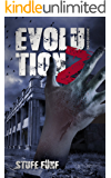 Evolution Z : Stufe Fünf (Endzeit Zombie Thriller - Evolution Z 5) (German Edition)