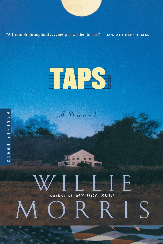 Taps: A Novel: Willie Morris: 0046442219020: Amazon.com: Books