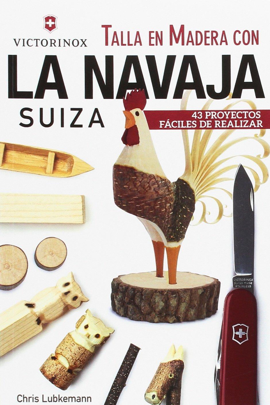 Talla en madera con la navaja suiza victorinox: Amazon.es: Chris ...
