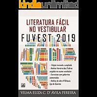 LITERATURA FÁCIL NO VESTIBULAR - FUVEST 2019