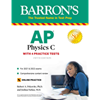 AP Physics C: With 4 Practice Tests (Barron's Test Prep)