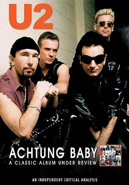 U2 - Achtung Baby: A Classic Album Under Review Alemania DVD: Amazon.es: u2, -, u2: Cine y Series TV