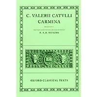 Catullus Carmina (Oxford Classical Texts)