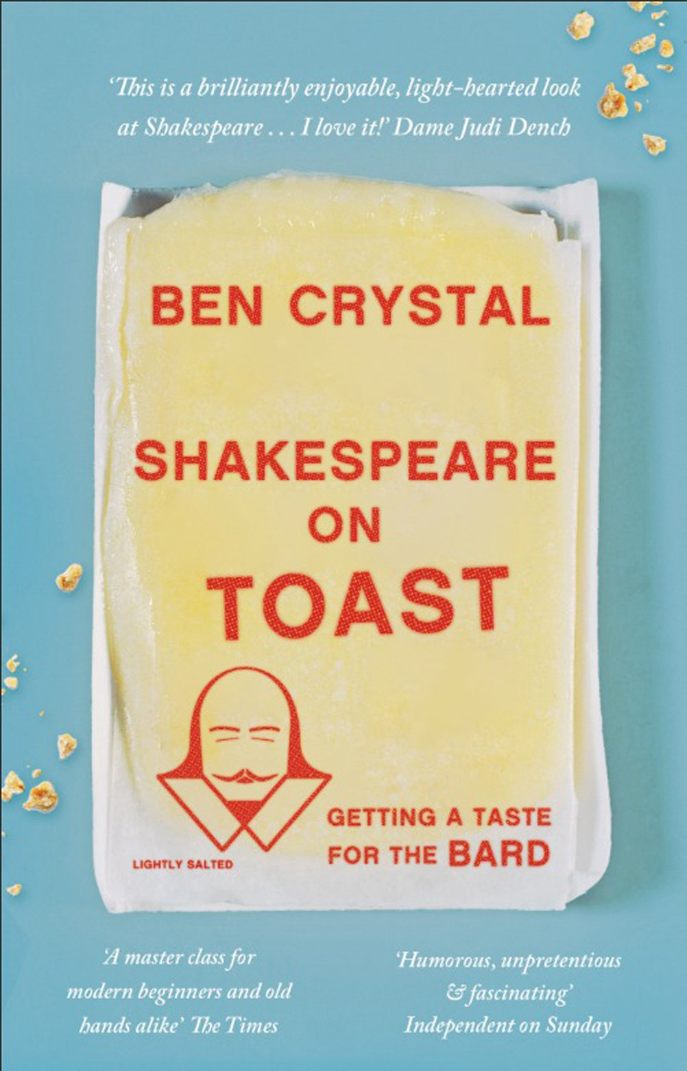 Shakespeare on Toast: Getting a Taste for the Bard pdf epub