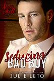 Seducing the Bad Boy (Kiss & Tell Contemporary Romance Book 1)