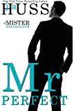 Mr. Perfect: A Mister Standalone (The Mister Series Book 1) (English Edition)