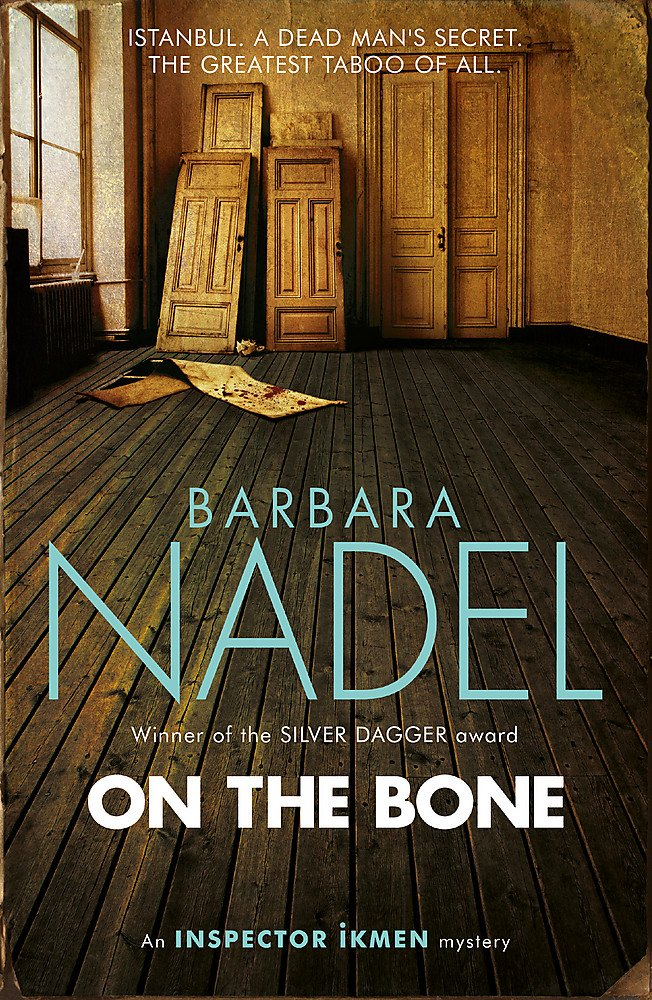 Download On the Bone (Inspector Ikmen) ebook