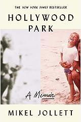 Hollywood Park: A Memoir Kindle Edition