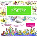 Child's Introduction to Poetry: Listen While You Learn About the Magic Words That Have Moved Mountains, Won Battles, and Made Us Laugh and Cry (Child's Introduction Series)