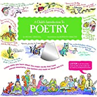 A Child's Introduction to Poetry: Listen While You Learn About the Magic Words That Have Moved Mountains, Won Battles, and Made Us Laugh and Cry (Child's Introduction Series)