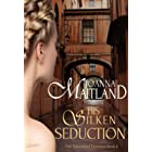 His Silken Seduction: A brotherhood of spies in Napoleonic France (The Aikenhead Honours Book 4)