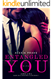 Entangled with You: A Billionaire Mistress Contract Romance (Dark Billionaires Club Book 1)