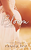 Bloom (Shoot for the Heart Series Book 3)