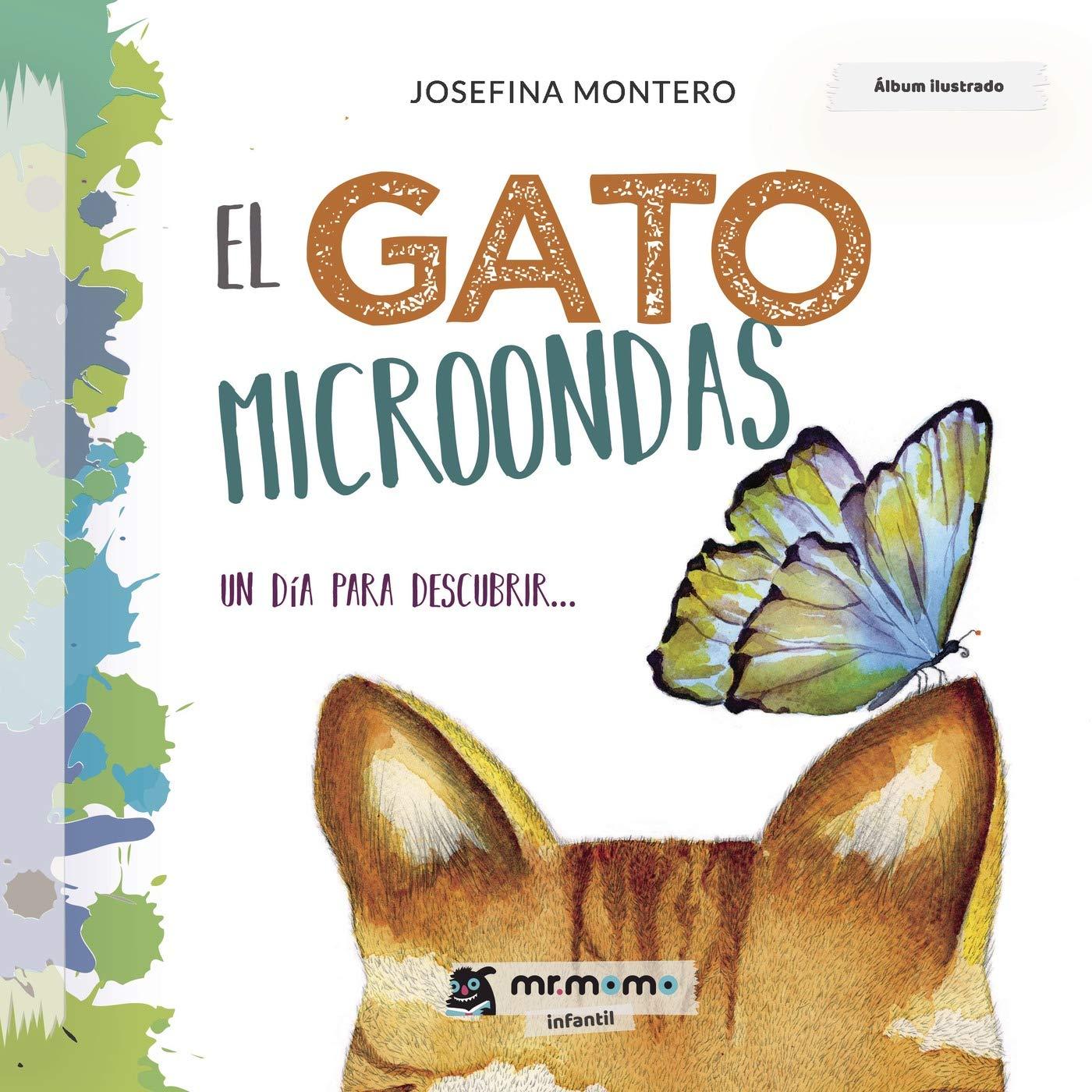 El gato Microondas: Un día para descubrir... (Spanish ...