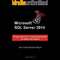 Microsoft SQL Server: Programación y Administración de Base de Datos
