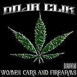 Woman, Cars & Fire Arms [Explicit]