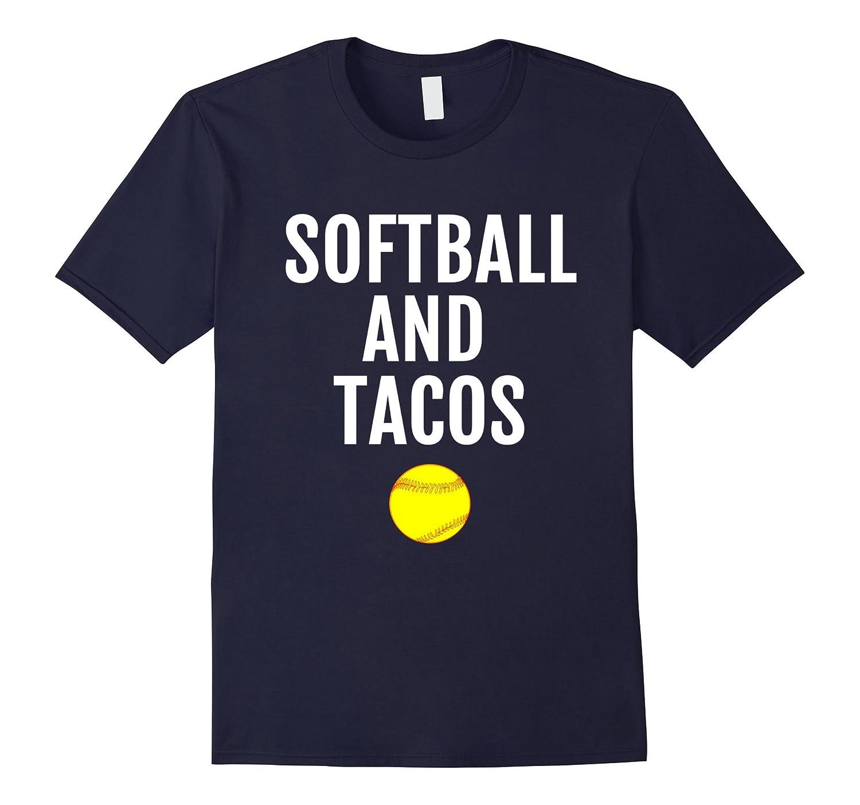 Softball T-Shirt - Softball and Tacos Funny Softball Tee-ANZ