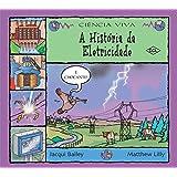 A História da Eletricidade
