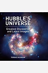 Hubble's Universe: Greatest Discoveries and Latest Images Hardcover