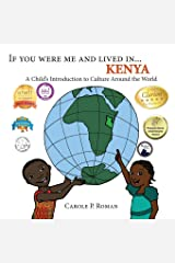 If You Were Me and Lived in ...Kenya: A Child's Introduction to Cultures around the World Paperback