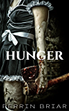 Hunger (English Edition)