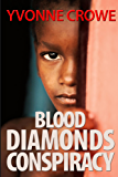 BLOOD DIAMONDS CONSPIRACY