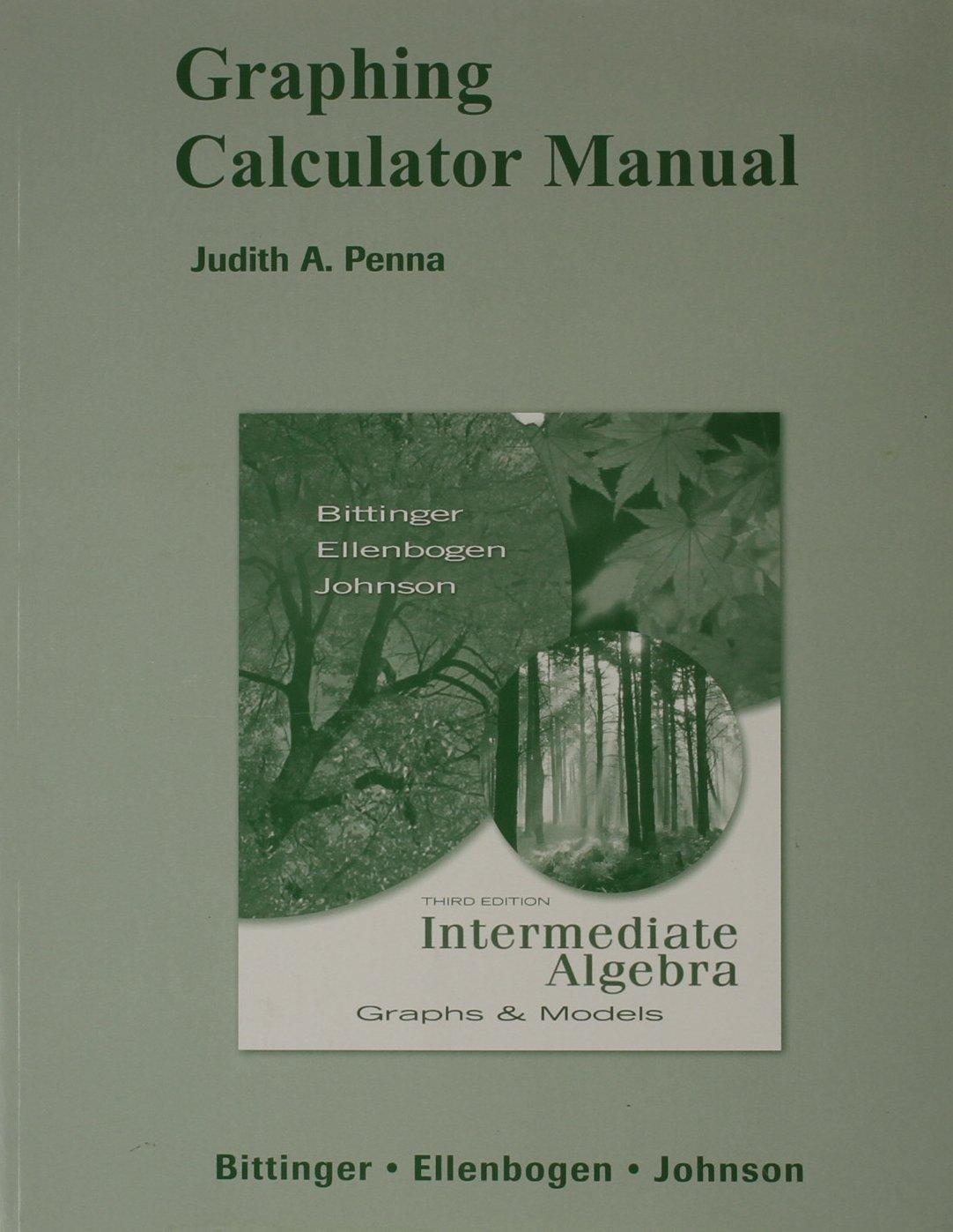 Buy Graphing Calculator Manual for Intermediate Algebra: Graphs & Models  Book Online at Low Prices in India | Graphing Calculator Manual for  Intermediate ...