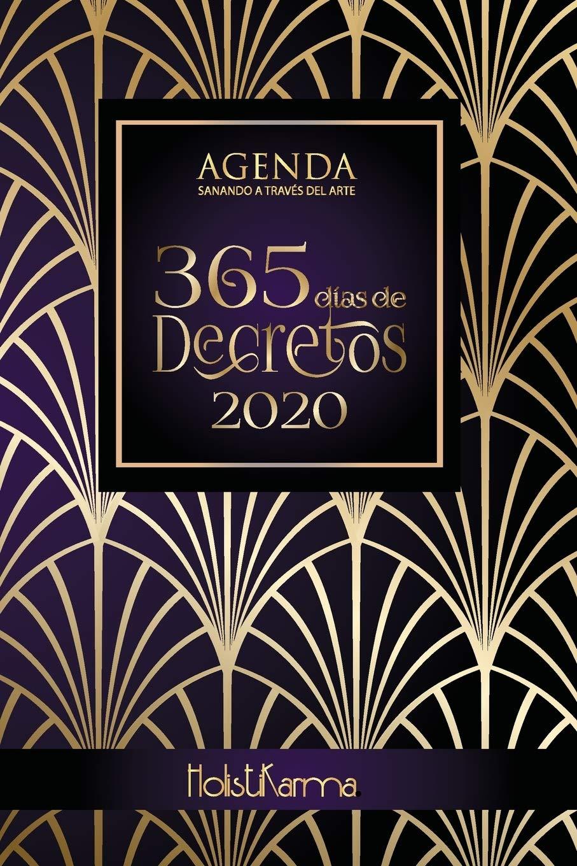Agenda 365 días Decretos 2020: Decretos, afirmaciones ...