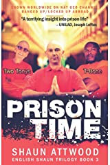 Prison Time: Locked Up In Arizona (English Shaun Trilogy) Paperback