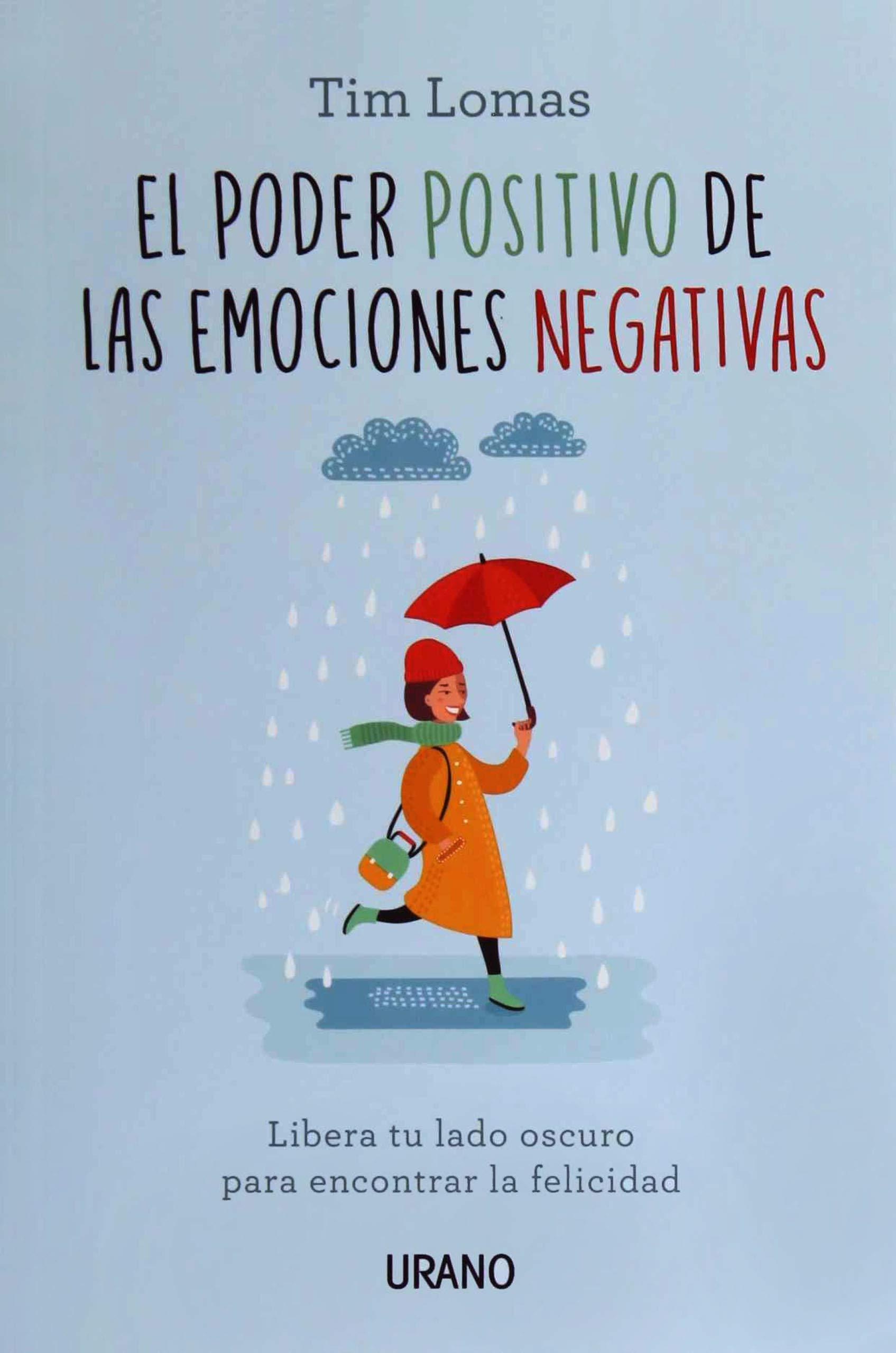poder positivo de las emociones negativas