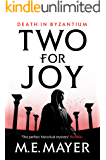 Two for Joy (Death in Byzantium Book 2)