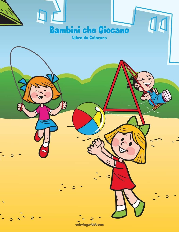 Bambini Che Giocano Libro Da Colorare 1 Volume 1 Italian Edition