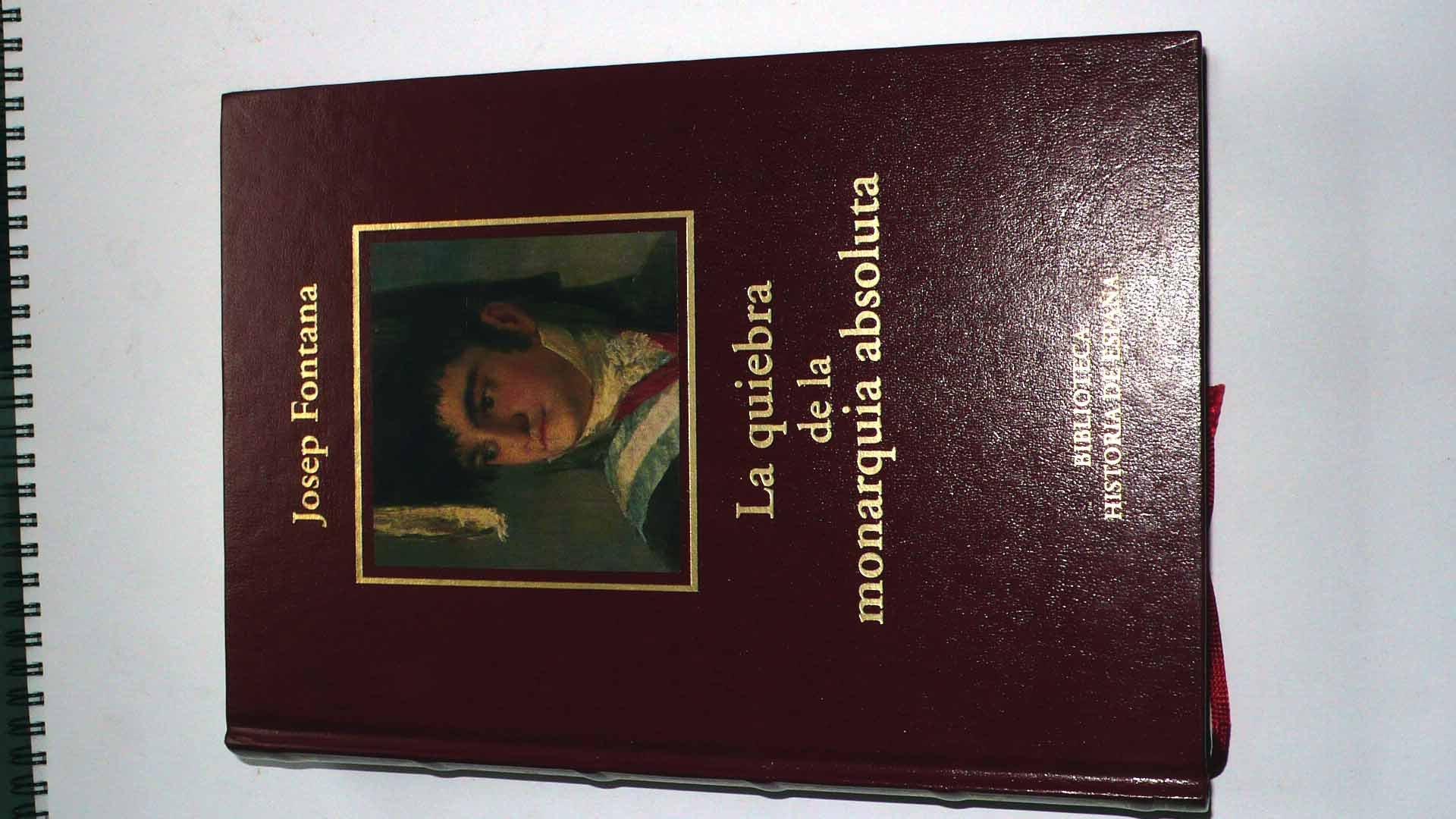 Quieba de la monarquiacoleccionables: Amazon.es: Josep Fontana: Libros