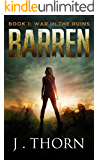 BARREN: Book 1 - War in the Ruins (A Post-Apocalyptic Thriller)