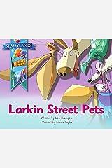 Larkin Street Pets: A Storylands, Larkin Street Book (US version) Kindle Edition