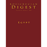 Egypt: Digest (Rosicrucian Order AMORC Kindle Editions)