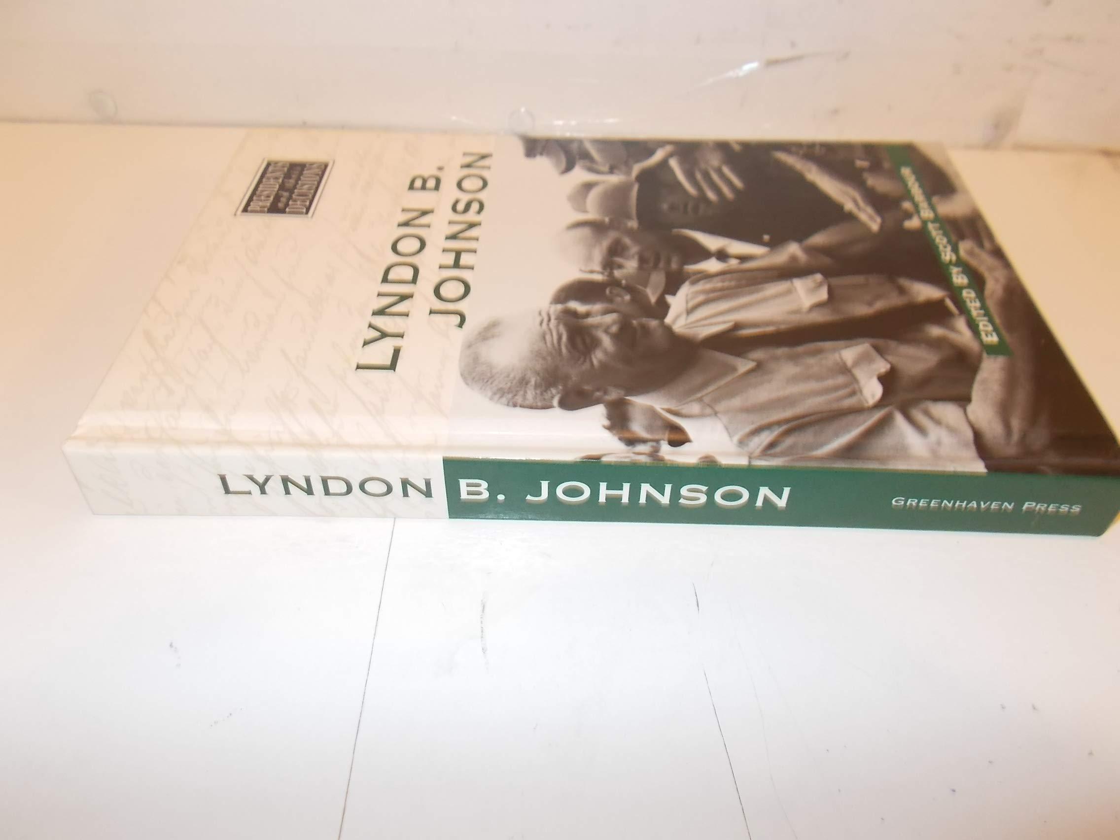 Lyndon B. Johnson (Presidents and Their Decisions) pdf