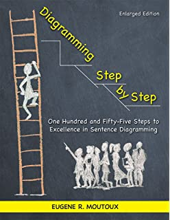 Amazon diagraming sentences 9781580372824 deborah white diagramming step by step one hundred and fifty five steps to excellence in sentence ccuart Gallery