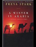 A Winter in Arabia: A Journey Through Yemen