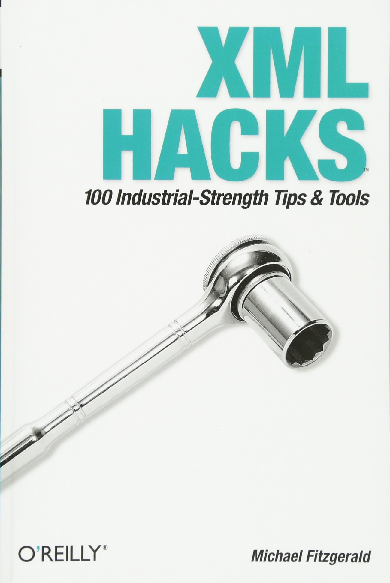 XML Hacks: 100 Industrial-Strength Tips and Tools: Michael Fitzgerald:  0636920007111: Books - Amazon.ca