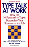 Type Talk at Work (Revised): How the 16 Personality Types Determine Your Success on the Job