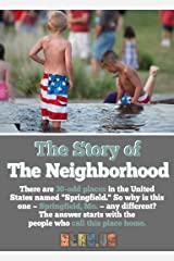The Story of The Neighborhood. Kindle Edition