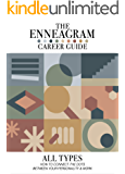 The Enneagram Career Guide For All Nine Types: How To Connect The Dots Between Your Personality And Work