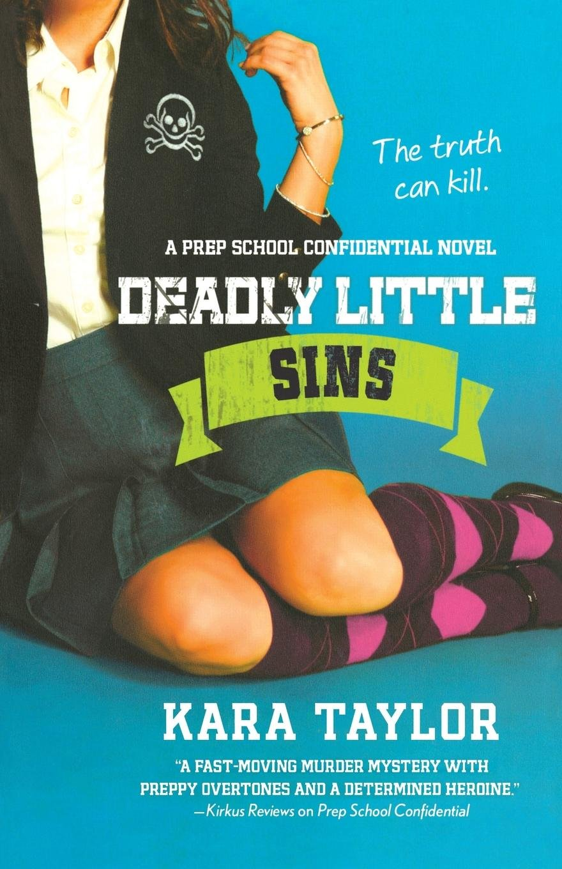 Deadly Little Sins: A Prep School Confidential Novel ebook