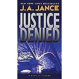 Justice Denied (J. P. Beaumont Novel, 18)