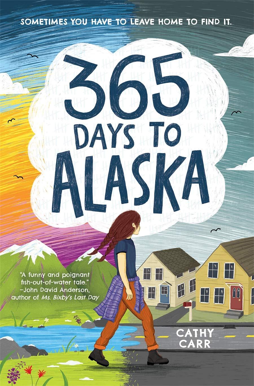 365 Days to Alaska: Carr, Cathy: 9781419743801: Amazon.com: Books