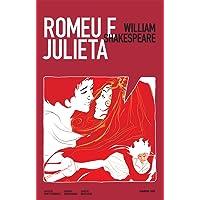 Romeu e Julieta - Volume 1. Coleção Farol HQ