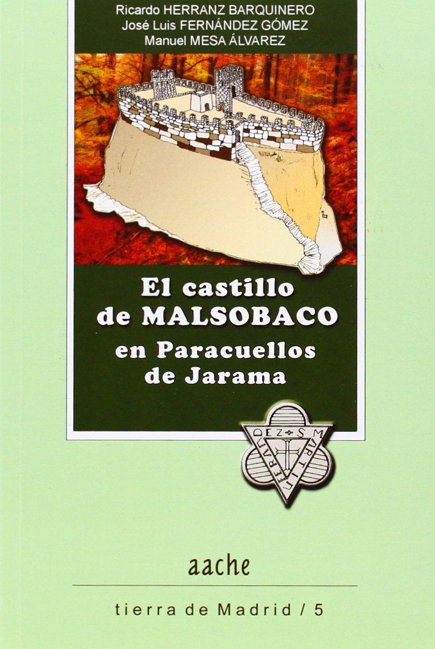 Castillo de Malsobaco en Paracuellos de Jarama,El: Amazon.es: Aa.Vv.: Libros