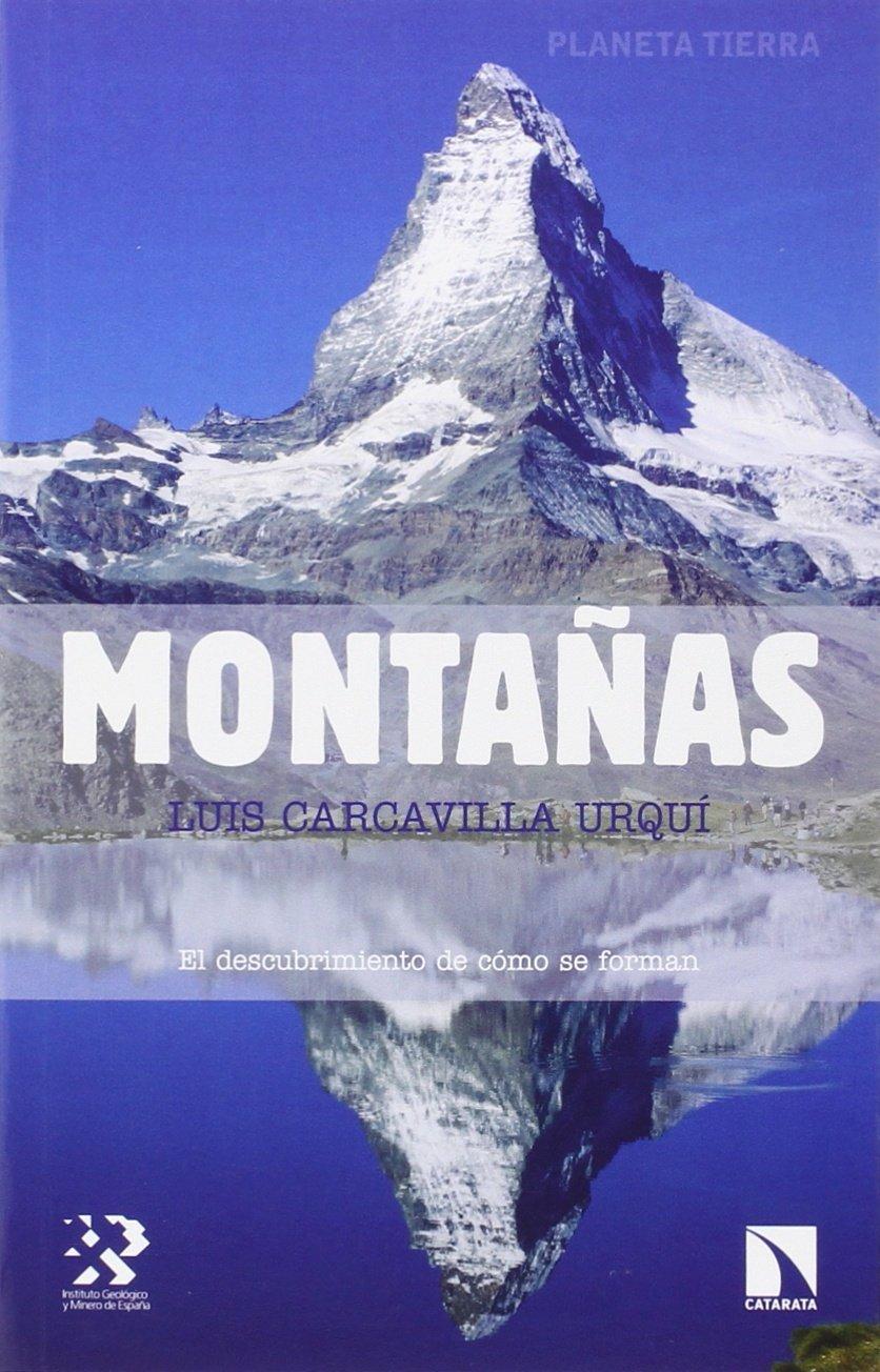 Montañas (PLANETA TIERRA): Amazon.es: Carcavilla Urquí, Luís: Libros
